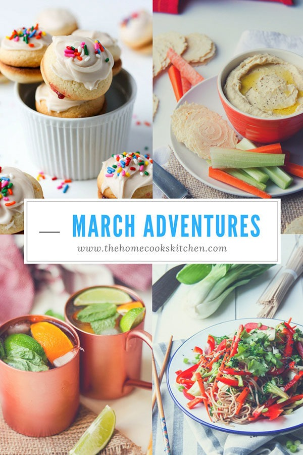 March Adventures www.thehomecookskitchen