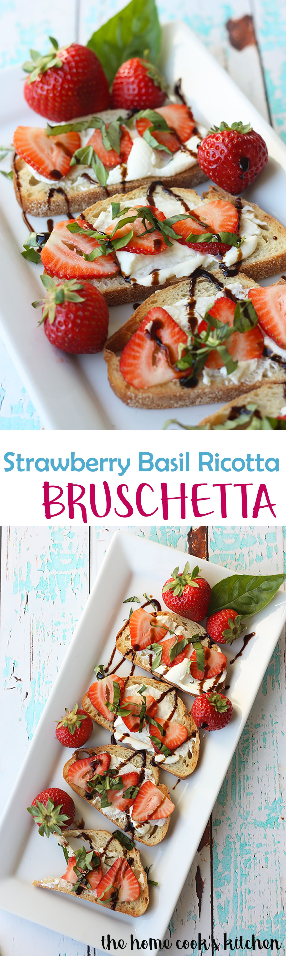 strawberry basil ricotta bruschetta - perfect for brunch www.thehomecookskitchen.com