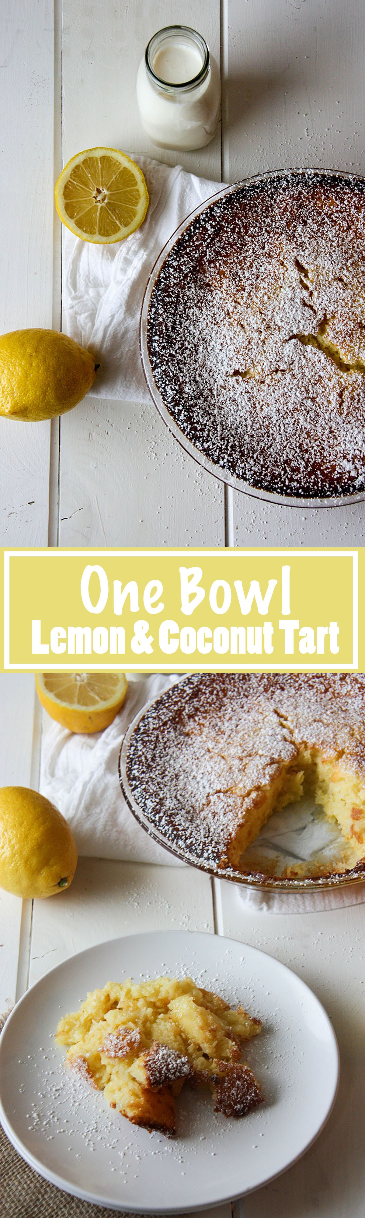 One Bowl Lemon & Coconut Tart easy to make, no fuss, this light and fluffy tart is perfect for entertaining! Perfect balance of sweet and sour www.thehomecookskitchen.com