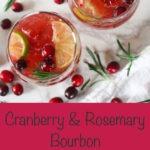cranberry bourbon cocktail pinterest graphic