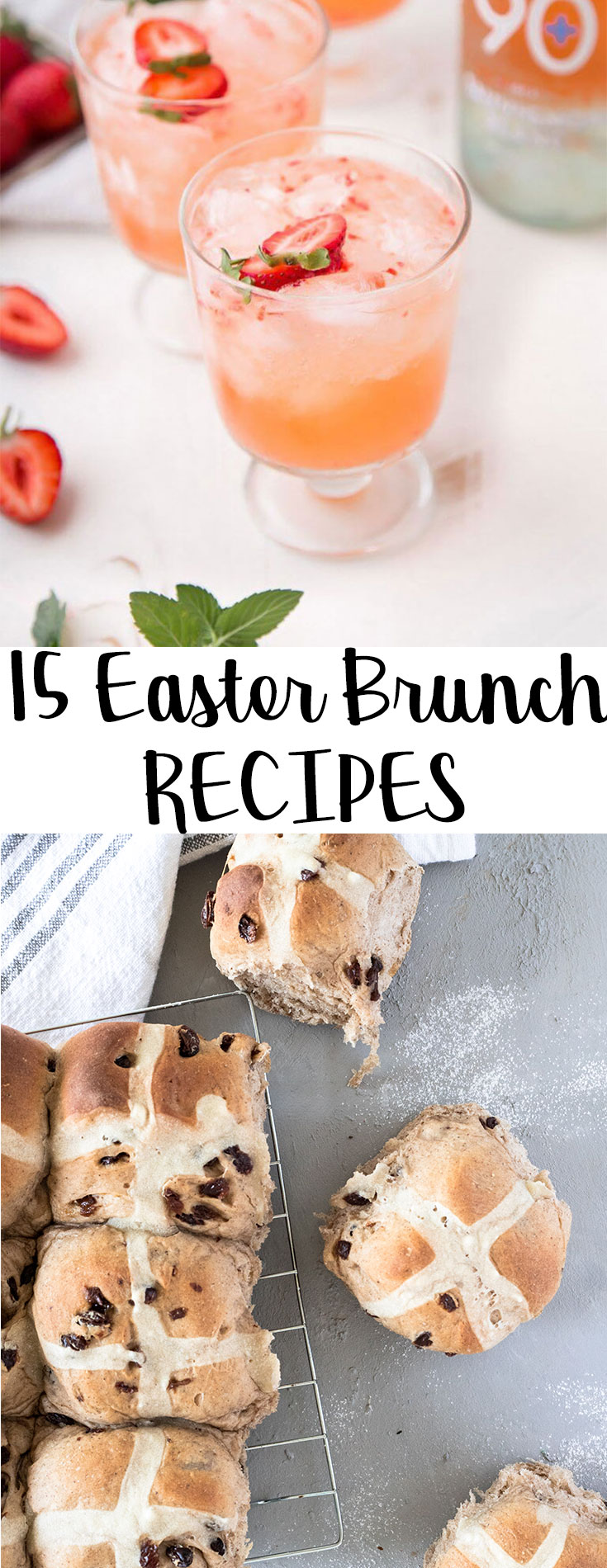 Looking for some last minute #easter recipe ideas? This roundup of 15 Easter Brunch Recipes will help you plan for Easter feast! Sweet, savoury and of course some cocktails! #easterbrunch #brunch