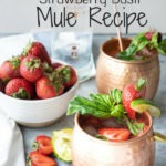 strawberry basil mule pinterest graphic - moscow mule mugs with smirnoff vodka bottle in background, grey strip with text on top of image